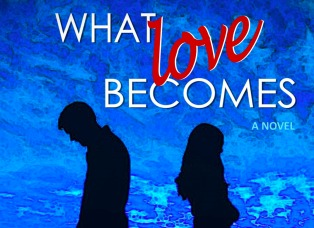 What Love Becomes